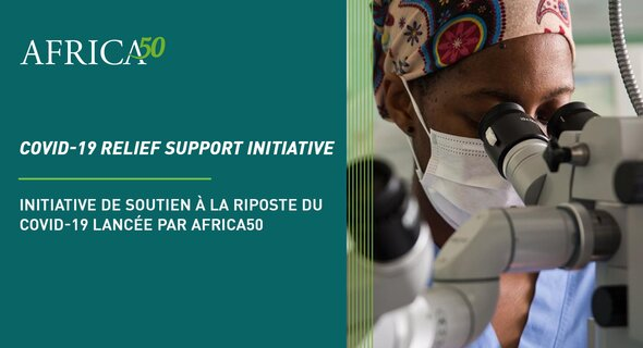 Africa50 Donates US$800,000, Joins African Countries to Help Fight COVID-19