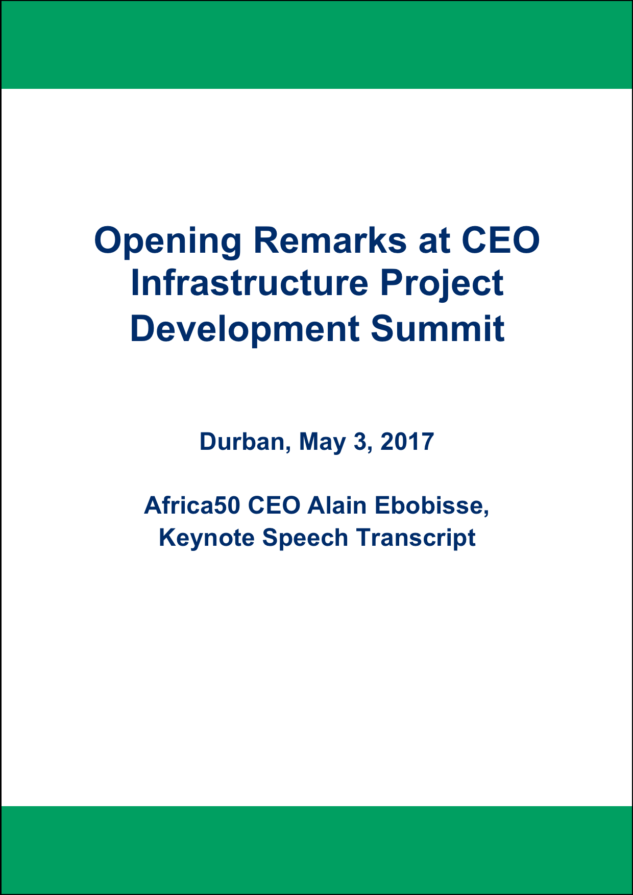 Opening Remarks at CEO Infrastructure Project Development Summit