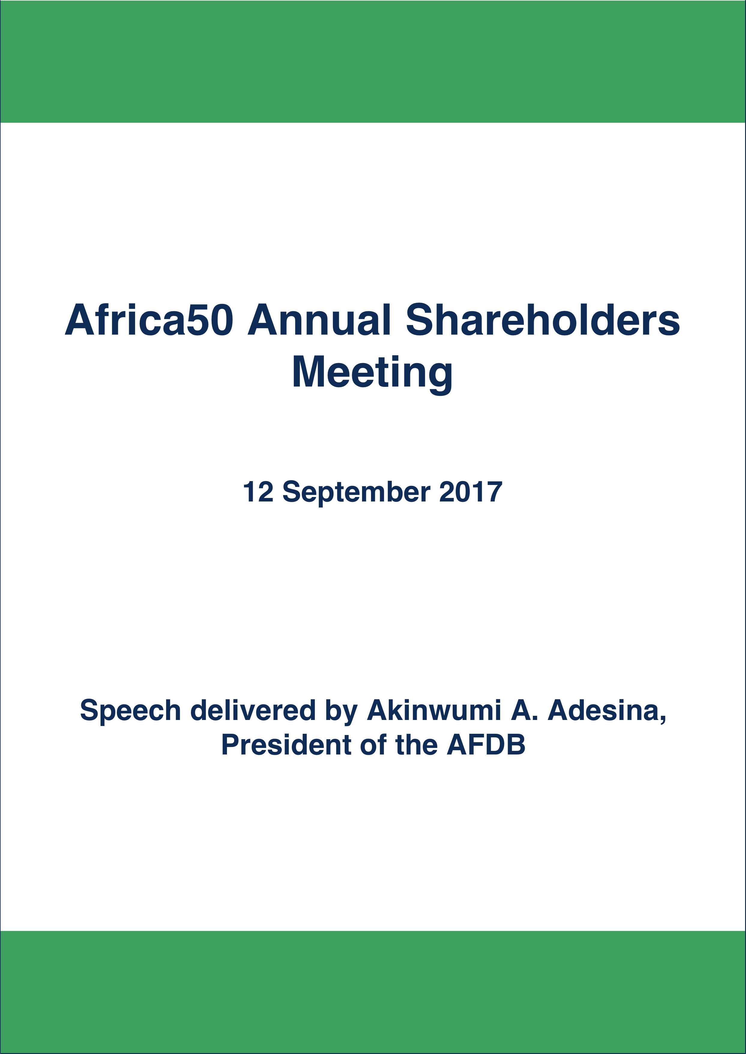 Speech Delivered by Akinwumi A. Adesina, President of the AFDB, at the Africa50 Annual Shareholders Meeting