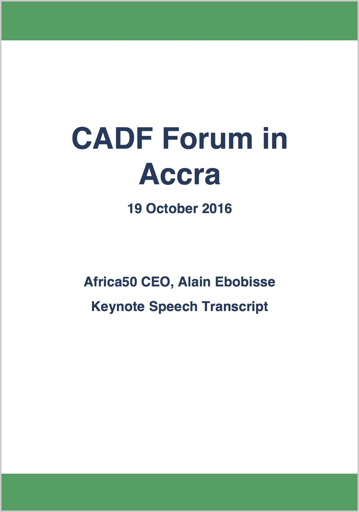 Opening remarks of Africa50 CEO Alain Ebobisse at CADF forum in Accra on Oct. 19, 2016